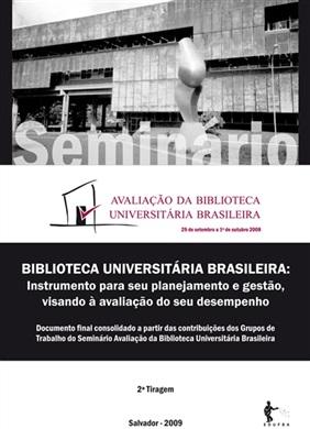 Biblioteca universitária brasileira: instrumento para seu planejamento e gestão, visando à avaliação do seu desempenho
