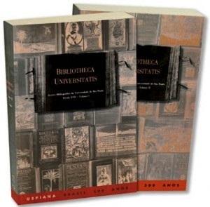 Bibliotheca Universitatis Sec. XVII - Vol. 1 e 2