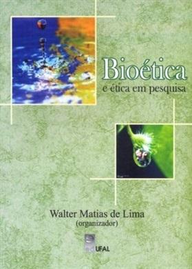Bioética e Ética em Pesquisa