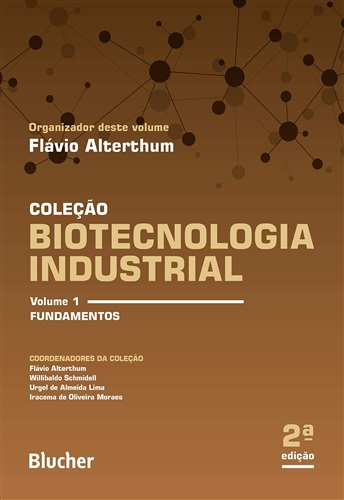 Biotecnologia Industrial: Fundamentos (Volume 1)