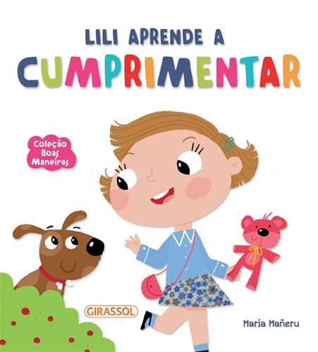 Boas Maneiras: Lili Aprende a Cumprimentar