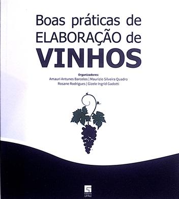 Boas práticas de elaboração de vinhos