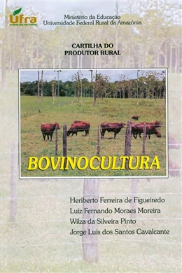 CARTILHA DO PRODUTOR RURAL: BOVINOCULTURA