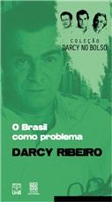 BRASIL COMO PROBLEMA, O - COLEÇÃO DARCY VOL. 2