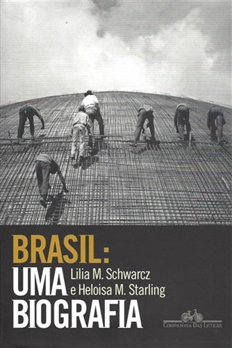 Brasil: uma biografia