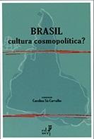 Brasil: cultura cosmopolítica?