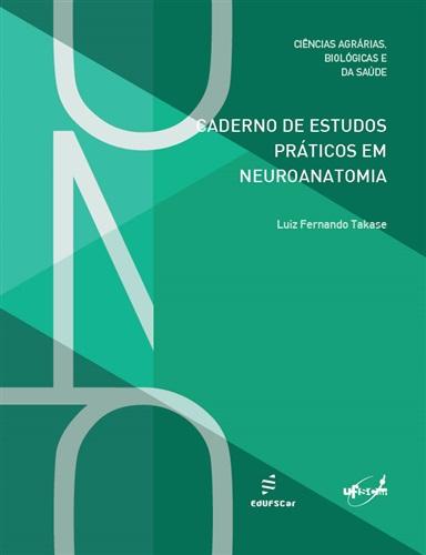 Caderno de estudos práticos de neuroanatomia