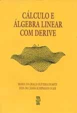 CÁLCULO E ÁLGEBRA LINEAR COM DERIVE (edição esgotada)