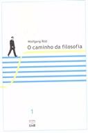 CAMINHO DA FILOSOFIA, O (VOL I)1ª REIMPRESSÃO