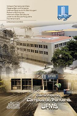 Caminhos do Campus do Pantanal – UFMS