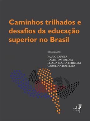 Caminhos trilhados e desafios da educação superior no Brasil