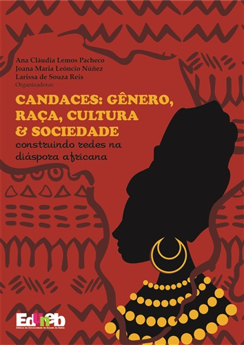 Candaces: gênero, raça, cultura e sociedade: construindo redes na diáspora africana