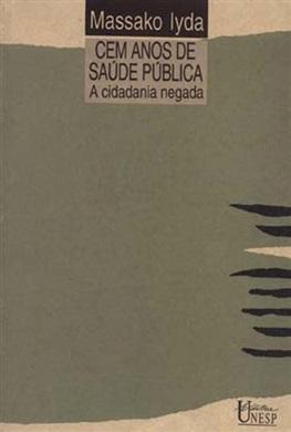 Cem anos de saúde pública
