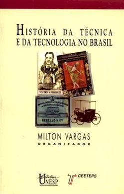História da técnica e da tecnologia no Brasil