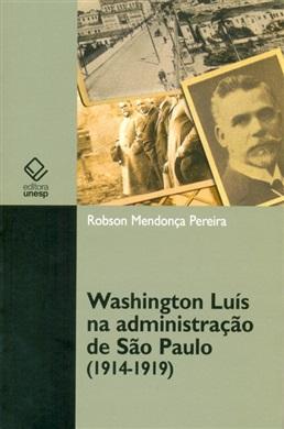 Washington Luís na administração de São Paulo (1914-1919)