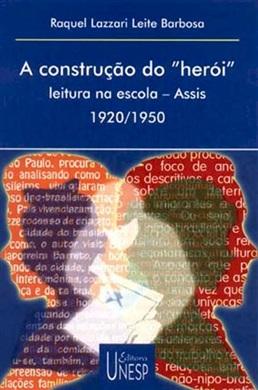 """A construção do """"herói"""""""