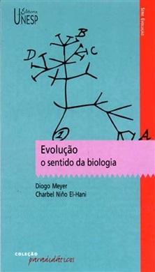 Evolução: o sentido da biologia