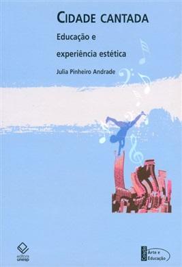 Cidade cantada: educação e experiência estética