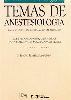 Temas de anestesiologia – 2ª edição