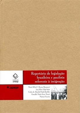 Repertório de legislação brasileira e paulista referente à imigração