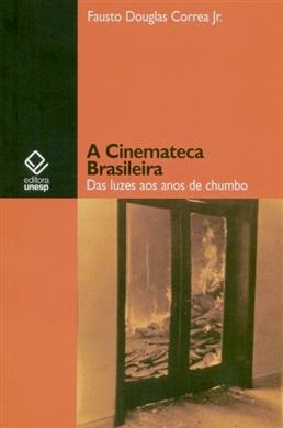 A Cinemateca Brasileira