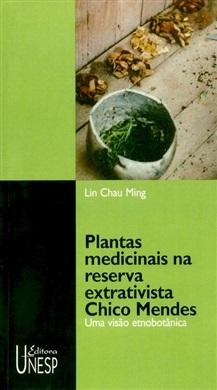 Plantas medicinais na reserva extrativista Chico Mendes