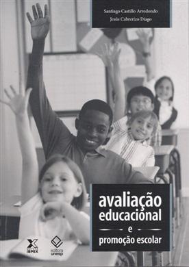 Avaliação educacional e promoção escolar
