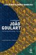 O governo João Goulart – 8ª edição