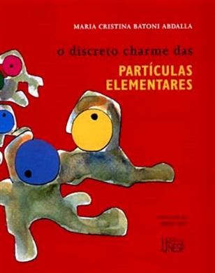 Discreto charme das partículas elementares