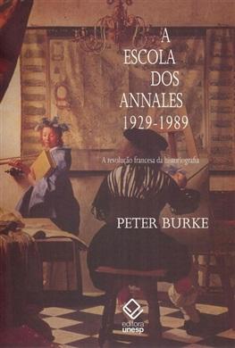 A escola dos Annales (1929-1989) – 2ª edição