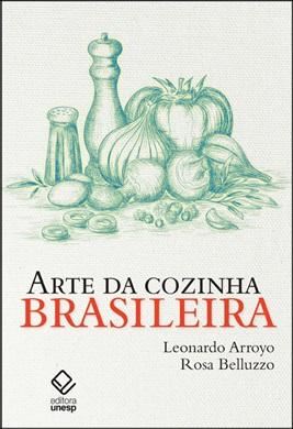 Arte da cozinha brasileira
