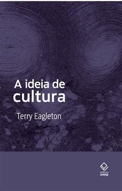 A ideia de cultura – 2ª edição