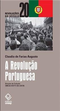 A Revolução Portuguesa