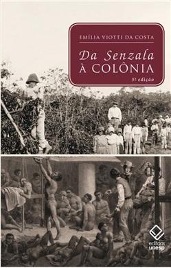Da Senzala à Colônia – 5ª edição
