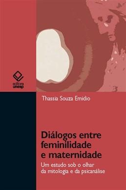 Diálogos entre feminilidade e maternidade