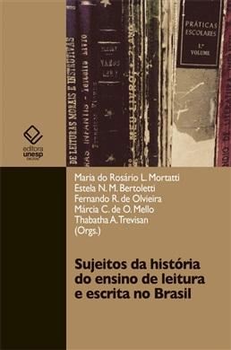 Sujeitos da história do ensino de leitura e escrita no Brasil