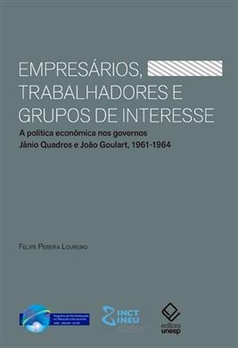 Empresários, trabalhadores e grupos de interesse