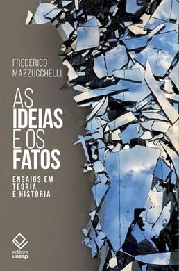 As ideias e os fatos