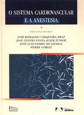 O sistema cardiovascular e a anestesia