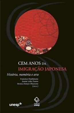 Cem anos da imigração japonesa