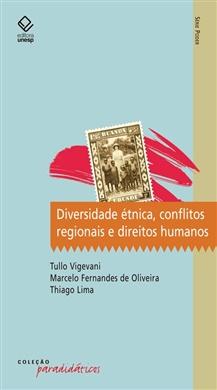 Diversidade étnica, conflitos regionais e direitos humanos