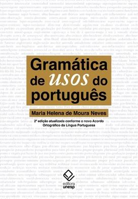 Gramática de usos do português – 2ª edição