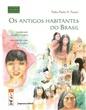 Os antigos habitantes do Brasil