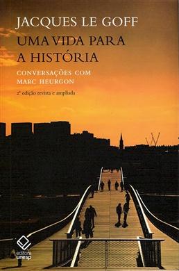 Uma vida para a história - 2ª edição