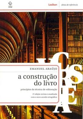 A construção do livro – 2ª edição