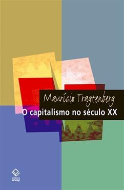 O capitalismo no século XX – 2ª edição