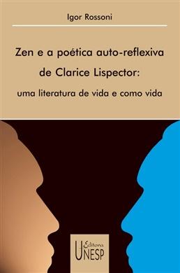 Zen e a poética auto-reflexiva de Clarice Lispector