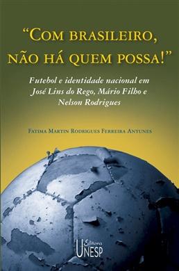 """""""Com brasileiro, não há quem possa!"""""""