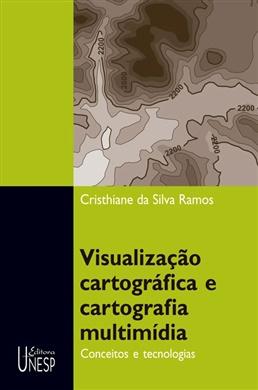 Visualização cartográfica e cartografia multimídia