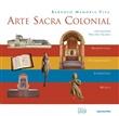 Arte sacra colonial – 2ª edição